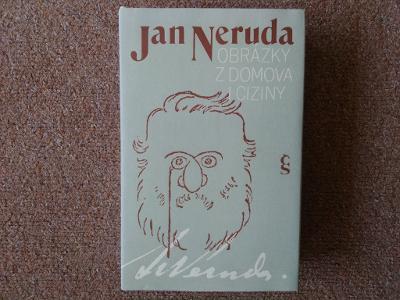 Obrázky z domova i ciziny Jan Neruda Vydáno 1983. Stran 613