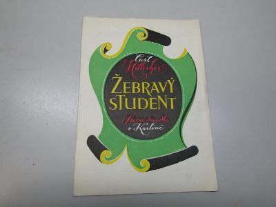 STARÝ PROGRAM / ŽEBRAVÝ STUDENT / STÁTNÍ DIVADLO V KARLÍNĚ ČSSR 1955