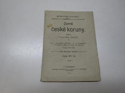 STARÝ PRŮVODCE / ZEMĚ ČESKÉ KORUNY 1911