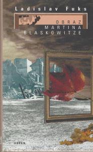 Ladislav Fuks - Obraz Martina Blaskowitze