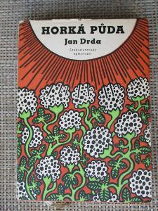 Drda Jan - Horká půda (1. vydání 1955)
