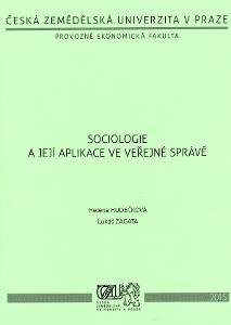 Sociologie a její aplikace ve veřejné správě Hudečková
