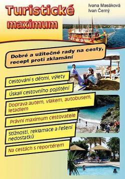 Turistické maximum Dobré a užitečné rady na cesty - Knihy
