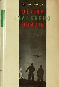 Roberto Battaglia: Dějiny italského odboje
