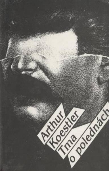 ARTHUR KOESTLER - Tma o polednách