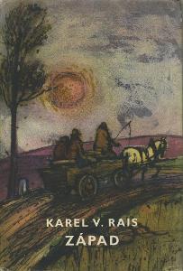 KAREL VÁCLAV RAIS - Západ