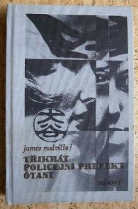James Melwille: 3x policejní prefekt Ótani
