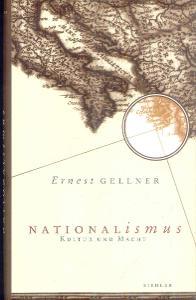 ERNEST GELLNER - MATIONALISMUS , KULTUR UND MACHT