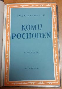 Komu pochodeň-Ivan Krahulík