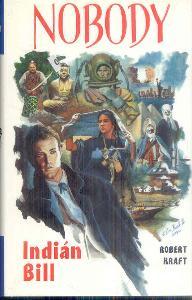 R.KRAFT - NOBODY - INDIÁN BILL
