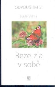 LUULE VIILMA - BEZE ZLA V SOBĚ
