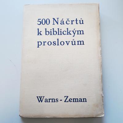 -- 500 NÁČRTŮ K BIBLICKÝM PROSLOVŮM- 1933--