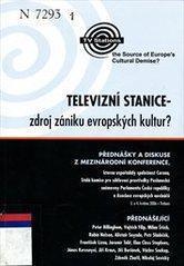 Televizní stanice - zdroj zániku evropských kultur? (z konference)