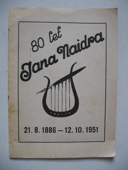 Dr. jan Naidr - 1886 - 1951 80 let Mláka Luková Bukovsko K. Řečice  - Antikvariát