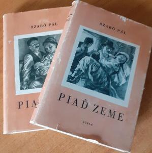 Piaď země-Szabó Pál 1 a 2 díl