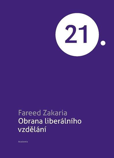 Fareed Zakaria: Obrana liberálního vzdělání