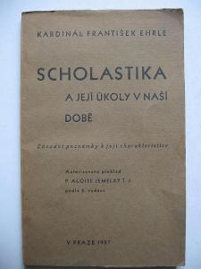 Scholastika a její úkoly v naší době - kardinál Fr. Ehrle 1937