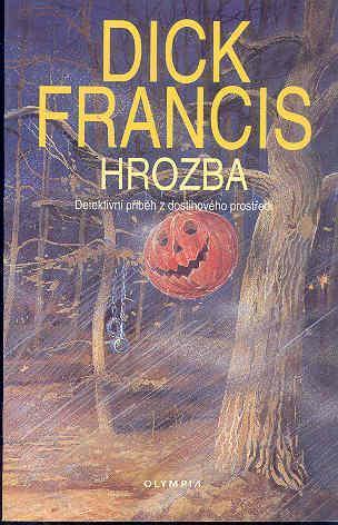 Dick Francis -HROZBA