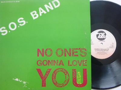 S.O.S BAND No One´s Gonna Love You SPECIAL LONG / I Don´t Want Nobody