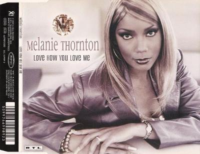 Melanie Thornton - Love How You Love Me (LA BOUCHE)