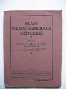 Hlasy mladí generace učitelské 1919 Pátek Sedláček Sulík