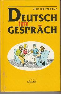 Deutsch im Gespräch / Věra Höppnerová (němčina)