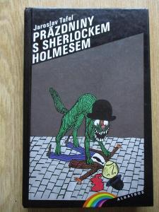 Tafel Jaroslav - Prázdniny s Sherlockem Holmesem
