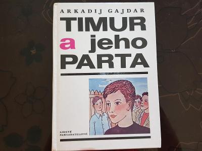 Kniha Timur a jeho parta - Arkadij Gajdar