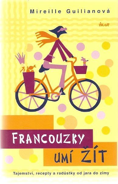 Guilianová Mireille - Francouzky umí žít