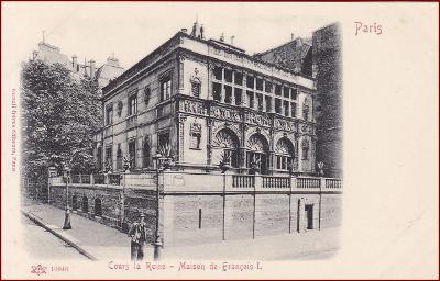 Paris * Cours la Reine Maison de Francois I., Stengel * Francie * Z805