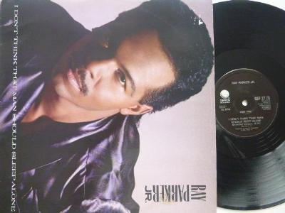 RAY PARKER JR. - I Don´t Think That Man Should Sleep Alone / After Mi