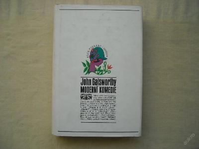 John Galsworthy - Moderní komedie 1972