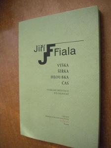 Fiala Jiří - Výška, šířka, hloubka, čas