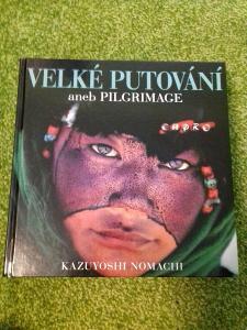 Velké putování aneb Pilgrimage - Kazuyoshi Nomachi
