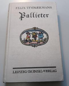 -- FELIX TIMMERMANS - PALLIETER 1929 --