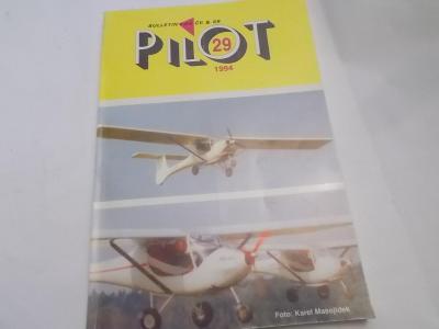 Časopis Pilot 29 - 1994 / Bulletin LAA ČR a SR