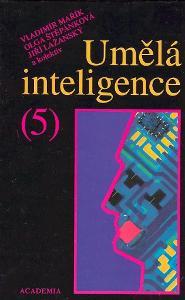 Umělá inteligence (5) Mařík, Štěpánková, Lažanský
