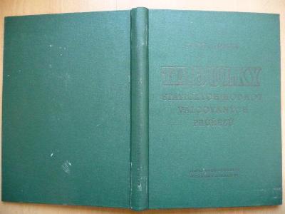 Tabulky statických hodnot válcovaných průřezů - Karel Tomek SNTL 1955