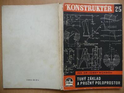 Tuhý základ a pružný poloprostor - Ing. Dr. Josef Wünsch - 1947