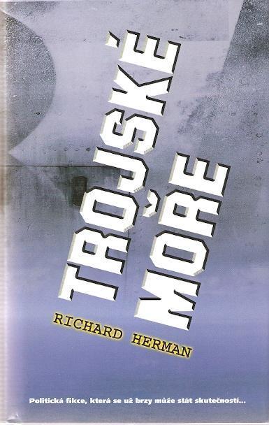 Herman Richard - Trojské moře