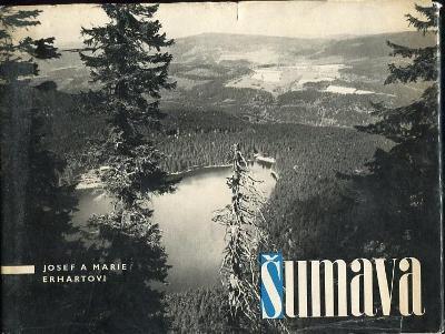 Šumava - Josef Erhart, Marie Erhartová - 1965