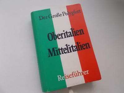 Průvodce Oberitalien Mittelitalien - Der Grosse Polyglott 1971