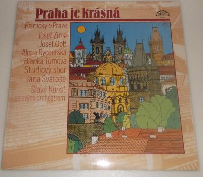 Praha je krásná, Písničky o Praze