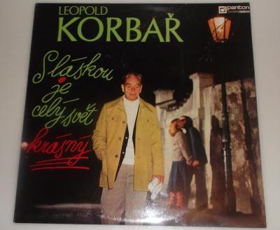 Leopold Korbař - S Láskou Je Celý Svět Krásný
