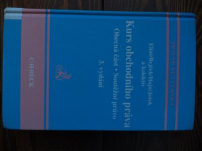 Kurz obchodního práva - 3.vydání - Eliáš,Bejček,Hajn,Ježek a kolektiv