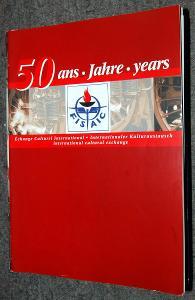 50 YEARS FISAIC PROSPEKT 2002 STROJVEDOUCÍ VLAK KOLEJE ČSD ODBORY