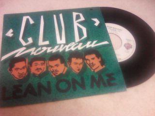 CLUB NOUVEAU-LEAN ON ME-SP-1986.