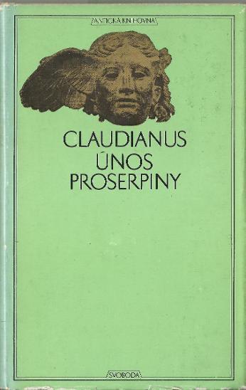 Claudianus: Únos Proserpiny (Antická knihovna - prémie) - Knihy