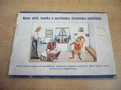 Naše děti, loutky a myšlenka životního pojištění 1931