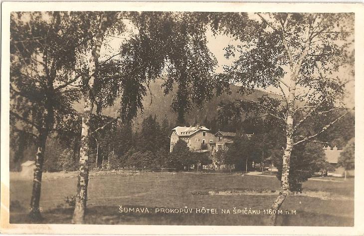 ŠPIČÁK - Prokopův hotel - Železná Ruda - Šumava - Klatovy - Pohlednice
